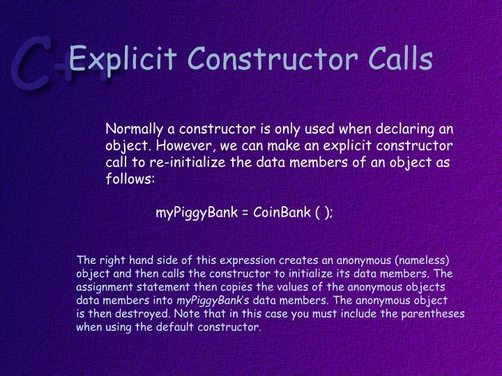 Explicit Constructor Calls