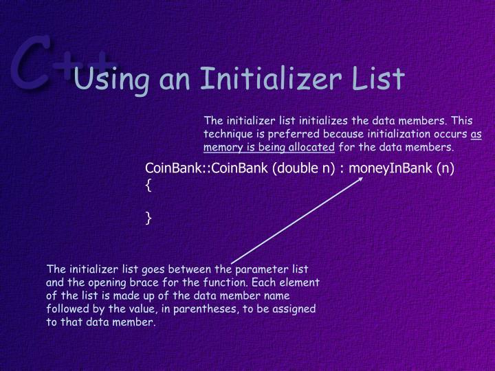 Using an Initializer List
