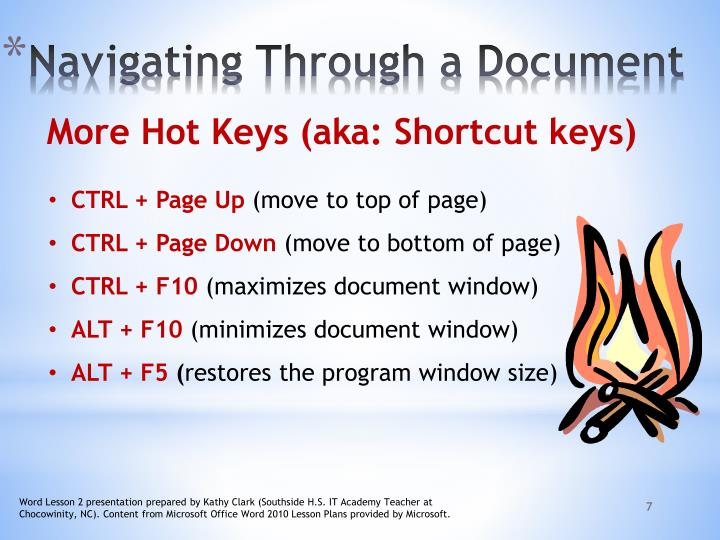 More Hot Keys (aka: Shortcut keys)