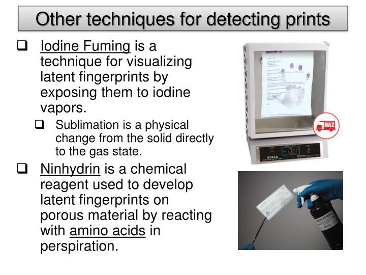 Other techniques for detecting prints