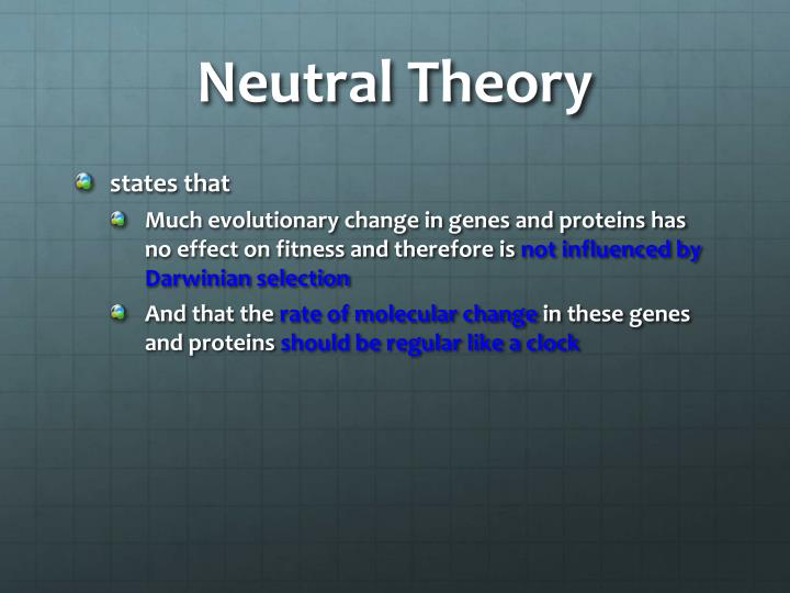Neutral Theory