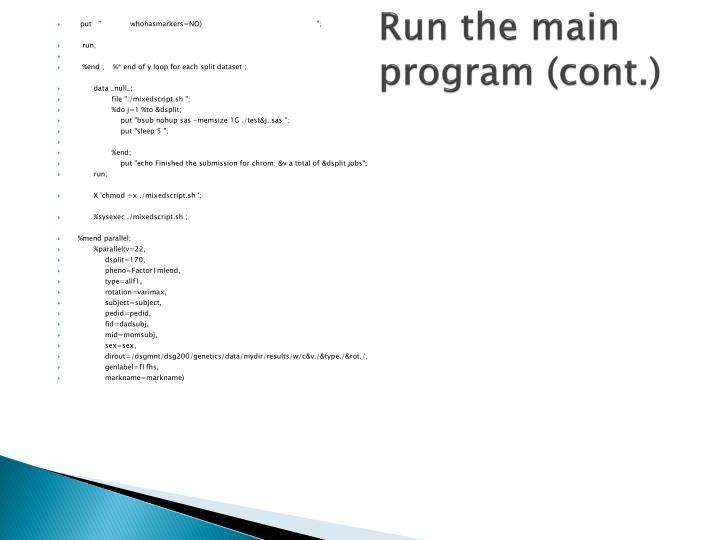 Run the main program (cont.)