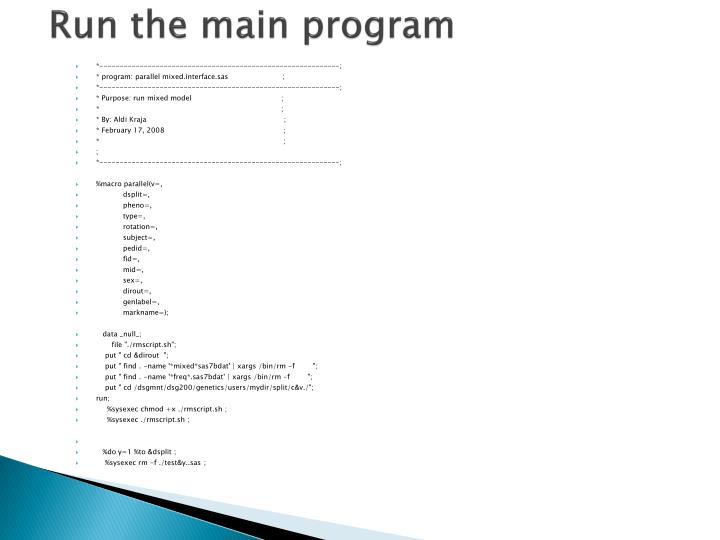 Run the main program