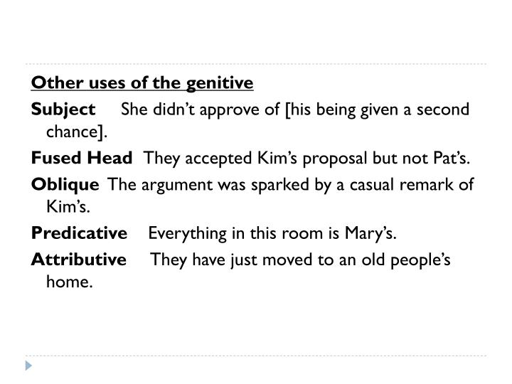Other uses of the genitive