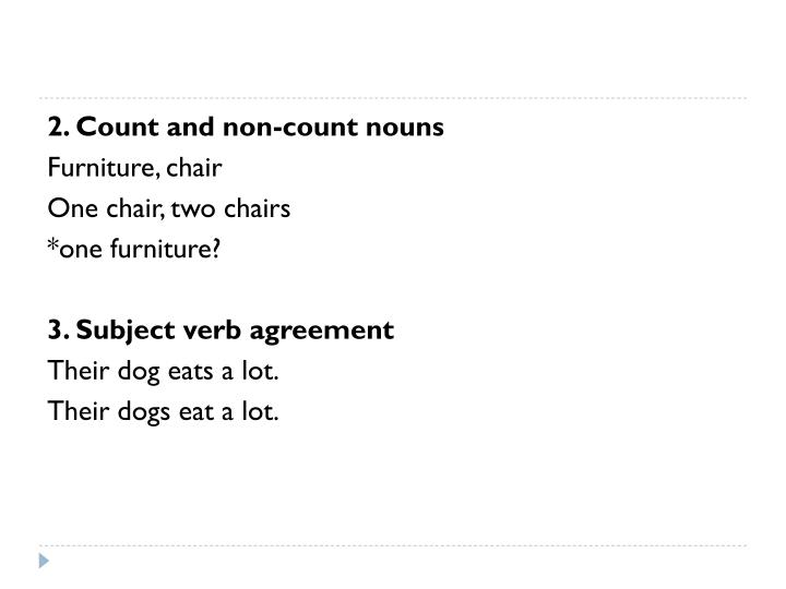 2. Count and non-count nouns