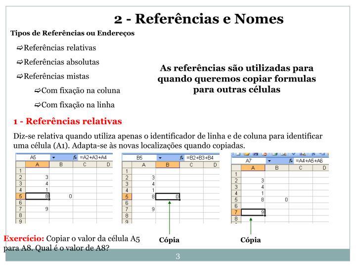 2 - Referências e Nomes