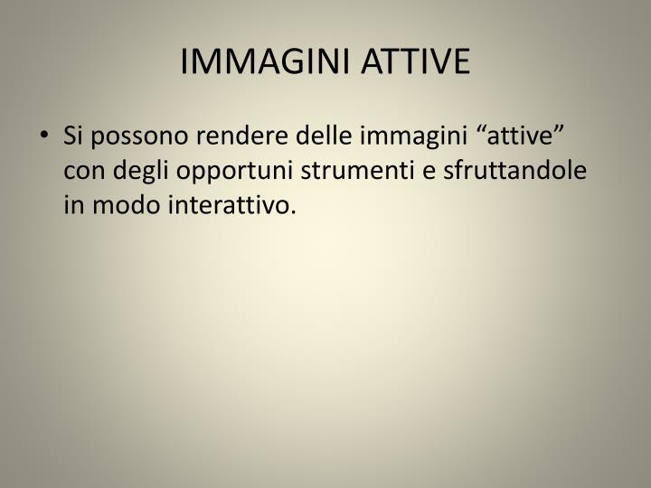 IMMAGINI ATTIVE