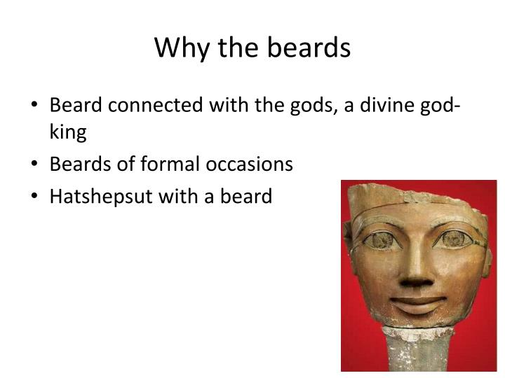 Why the beards