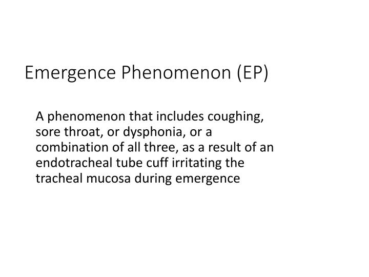 Emergence Phenomenon (EP)