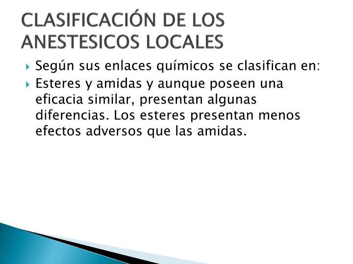 CLASIFICACIÓN DE LOS ANESTESICOS LOCALES