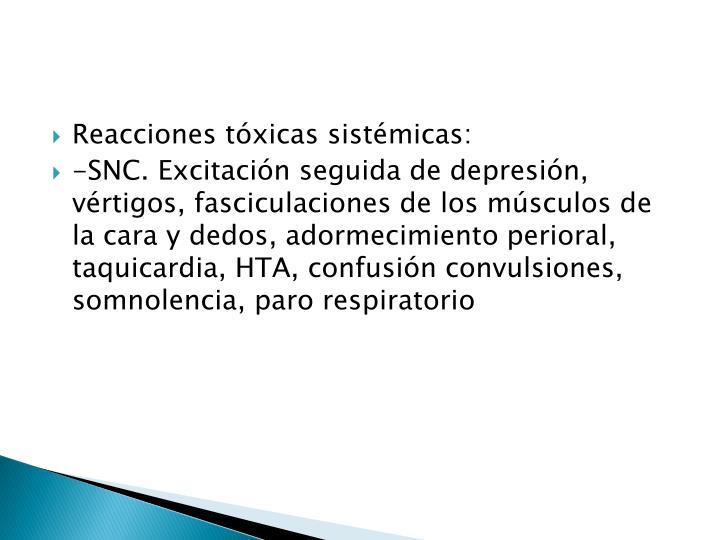 Reacciones tóxicas sistémicas: