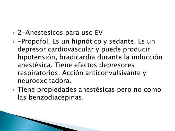 2-Anestesicos para uso EV