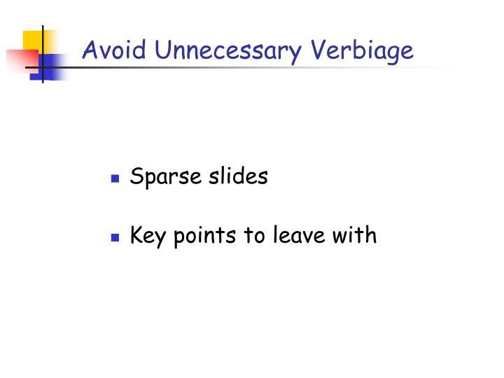 Avoid Unnecessary Verbiage