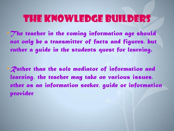 The Knowledge Builders