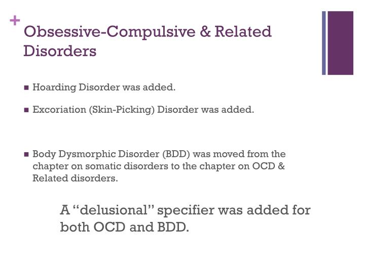 Obsessive-Compulsive & Related Disorders