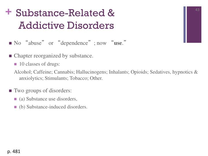 Substance-Related &