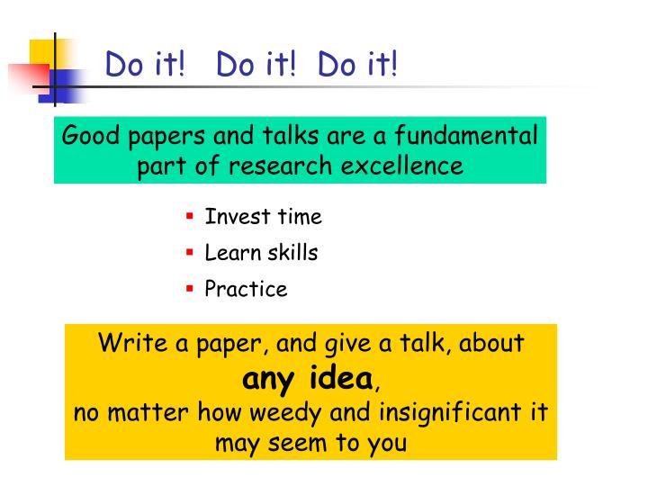 Do it!   Do it!  Do it!