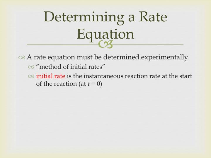 Determining a Rate Equation