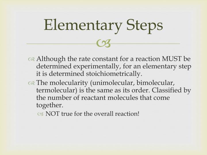 Elementary Steps