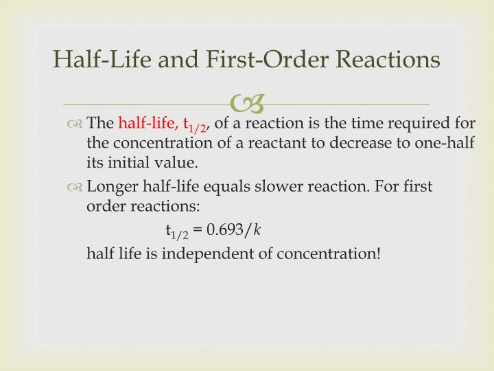 Half-Life and First-Order Reactions