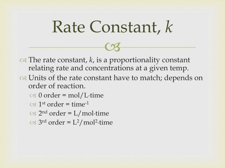 Rate Constant,