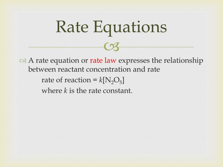Rate Equations