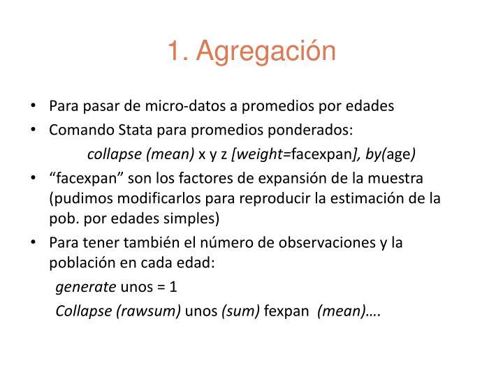 1. Agregación