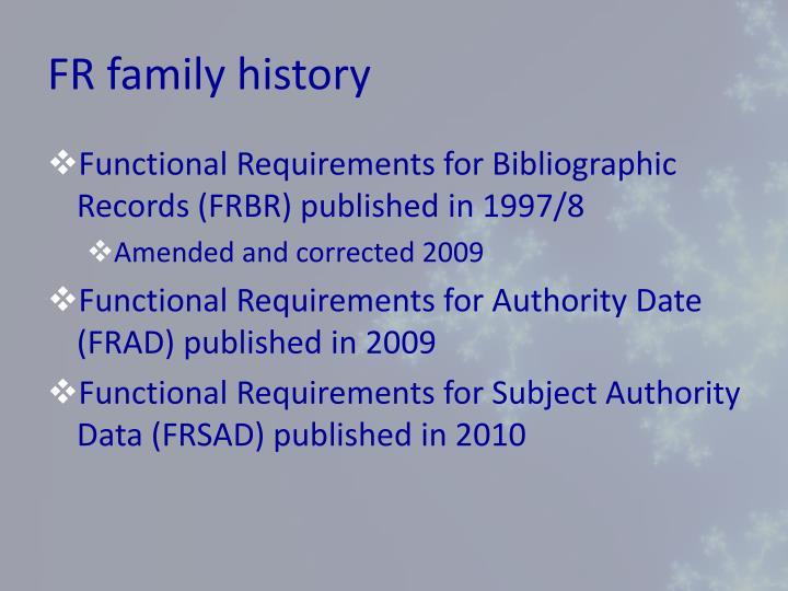 FR family history