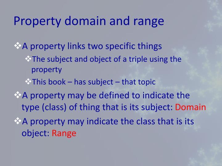 Property domain and range