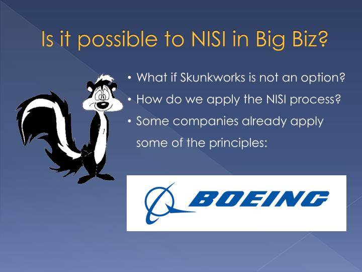 Is it possible to nisi in big biz