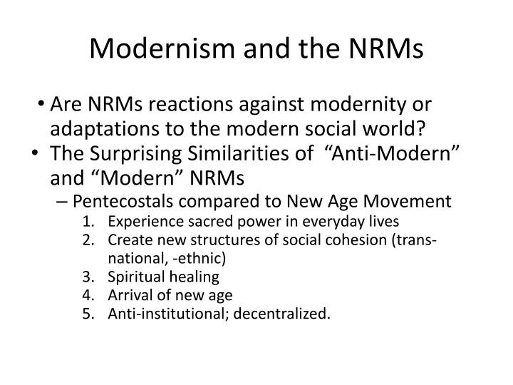 Are NRMs reactions against modernity or adaptations to the modern social world?