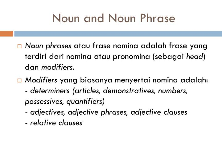 Noun and Noun Phrase