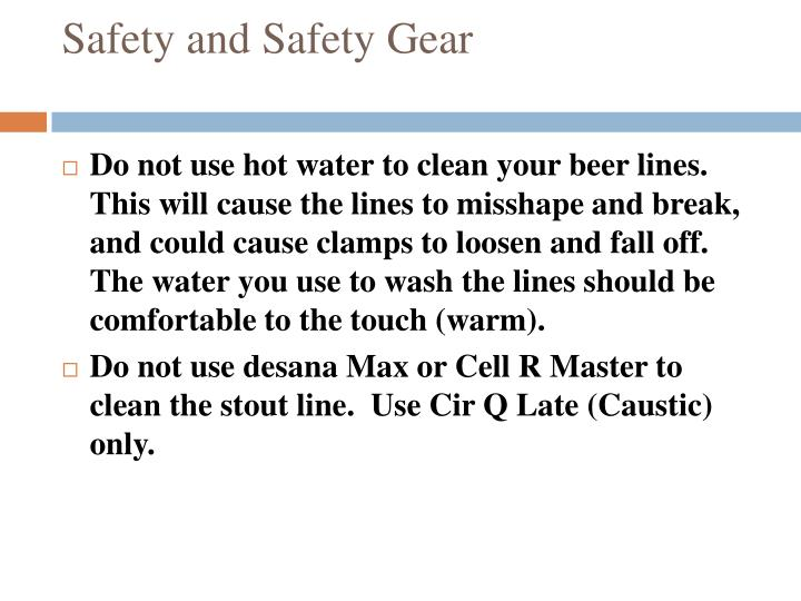Safety and Safety Gear