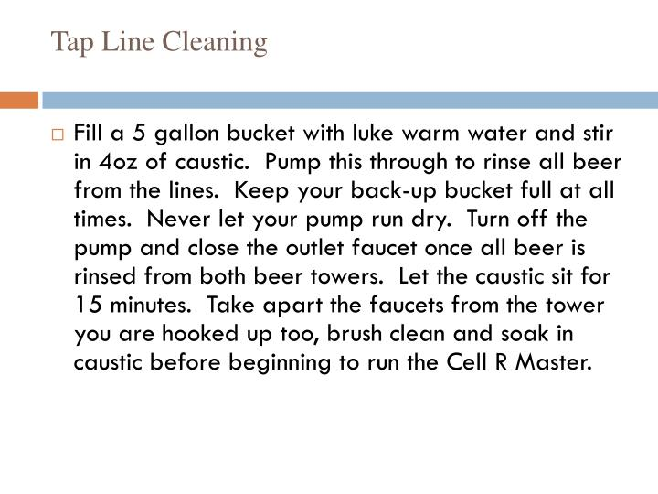 Tap Line Cleaning