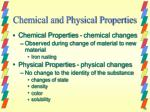 chemical and physical properties1