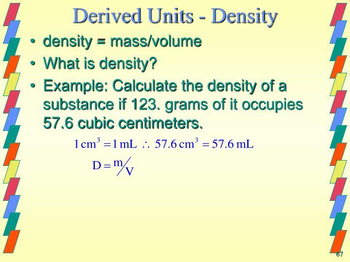 Derived Units - Density