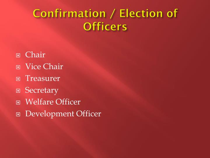 Confirmation / Election of Officers