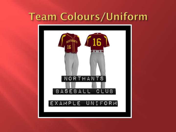 Team Colours/Uniform