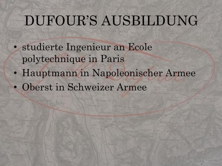 DUFOUR'S AUSBILDUNG