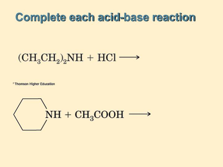 Complete each acid-base reaction