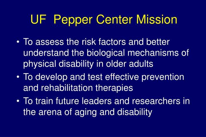 UF  Pepper Center Mission