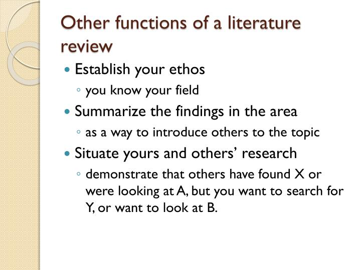 Other functions of a literature review