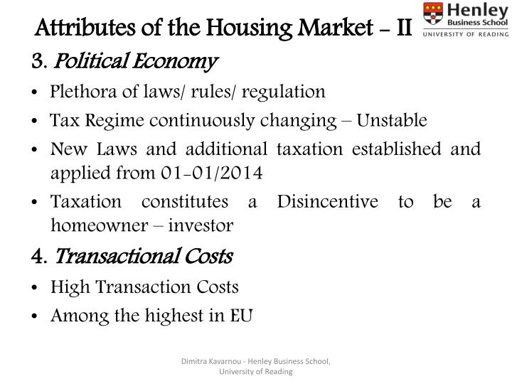Attributes of the Housing Market - II