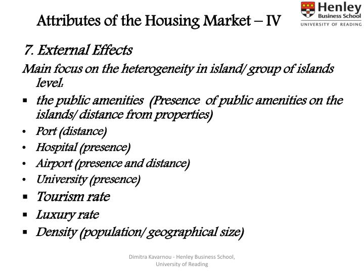 Attributes of the Housing Market – IV
