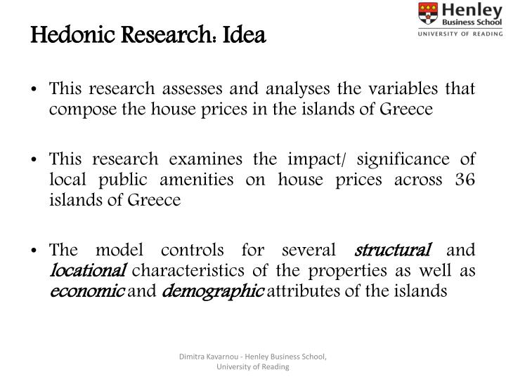 Hedonic Research: Idea