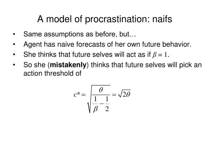 A model of procrastination: