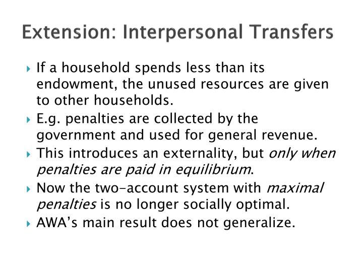 Extension: Interpersonal Transfers