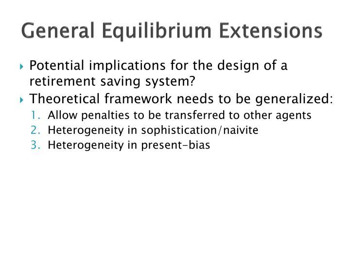 General Equilibrium Extensions