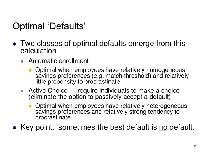 Optimal 'Defaults'