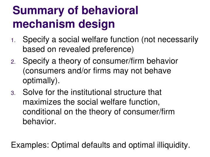 Summary of behavioral mechanism design
